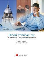 Illinois Criminal Law Student Edition
