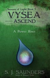 Vysea: Ascend