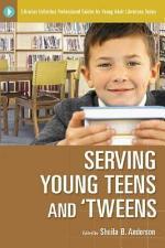 Serving Young Teens and 'tweens