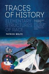 Traces of History: Elementary Structures of Race
