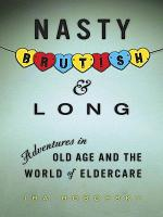 Nasty  Brutish  and Long PDF