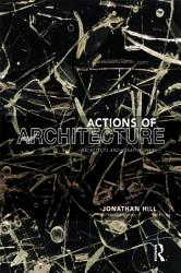 Actions Of Architecture Book PDF