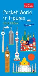 The Economist Pocket World in Figures 2015