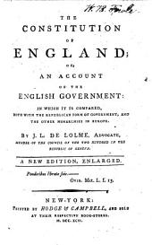 The Constitution of England ... A New Edition, Enlarged
