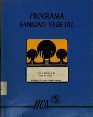 Programa sanidad vegetal  roya y carb  n de la ca  a de az  car PDF