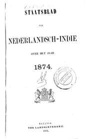 Staatsblad van Nederlandsch Indië: Volume 1874