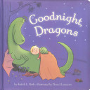 Goodnight  Dragons  padded board book