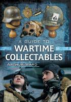 A Guide to Wartime Collectables PDF