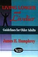 Living Longer and Livelier
