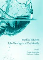 Interface Between Igbo Theology and Christianity PDF