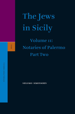 The Jews in Sicily, Volume 11 Notaries of Palermo