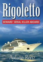 Rigoletto The Novel