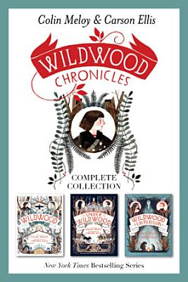Wildwood Chronicles Complete Collection PDF