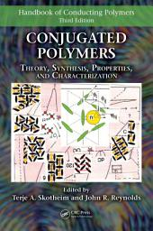 Conjugated Polymers: Theory, Synthesis, Properties, and Characterization