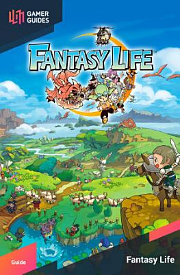 Fantasy Life   Strategy Guide