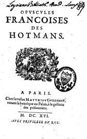 Opuscules françoises des Hotmans
