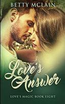 Love s Answer  Love s Magic Book 8  PDF