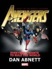The Avengers: Everybody Wants To Rule The World Prose Novel