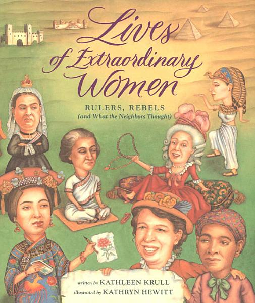 Download Lives of Extraordinary Women Book