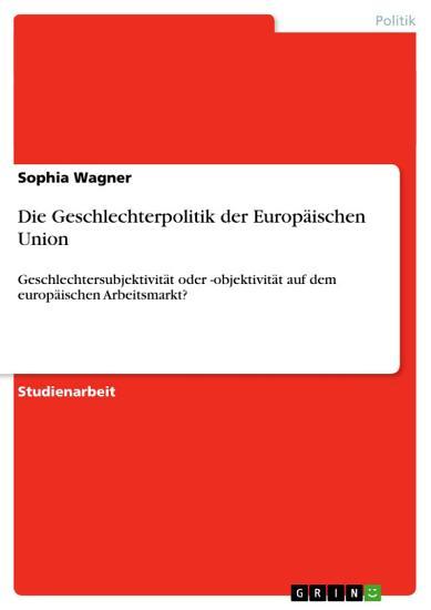Die Geschlechterpolitik der Europ  ischen Union PDF