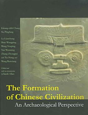 The Formation of Chinese Civilization PDF