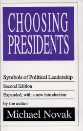 Choosing Presidents: Symbols of Political Leadership