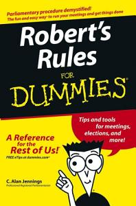 Robert s Rules For Dummies Book