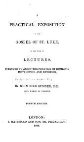A Practical Exposition of the Gospel of St. Luke