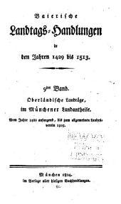 Baierische Landtags-Handlungen in den Jahren 1429 bis 1513: Band 9