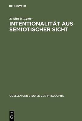 Intentionalit  t aus semiotischer Sicht PDF