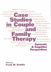 Case Studies In Couple And Family Therapy Book PDF