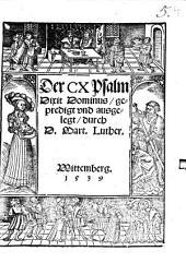 Der CX Psalm Dixit Dominus, gepredigt vnd ausgelegt