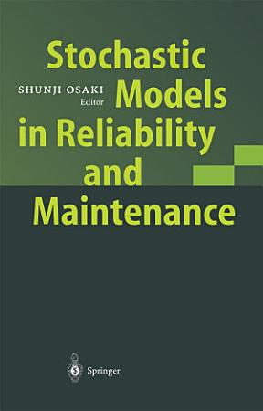 Stochastic Models in Reliability and Maintenance PDF