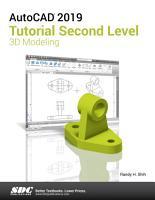 AutoCAD 2019 Tutorial Second Level 3D Modeling PDF