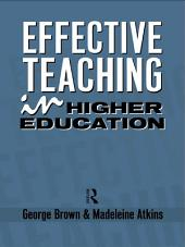 Effective Teaching in Higher Education