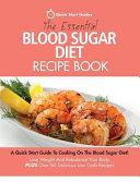 The Essential Blood Sugar Diet Recipe Book Book