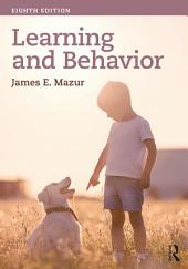 Learning & Behavior: Eighth Edition, Edition 8