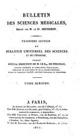 Bulletin des sciences médicales: troisième section du Bulletin universel des sciences et de l'industrie, Volume10