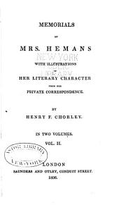 Memorials of Mrs. Hemans: with illustrations of her literary character from her private correspondence, Volume 2