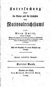 Untersuchung u( ̃ber die Natur und die Ursachen des Nationalreichthums...: Aus dem englischen der 4. ausg. neu u( ̃bers