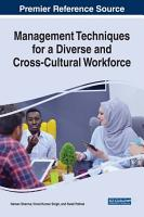 Management Techniques for a Diverse and Cross Cultural Workforce PDF