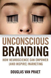 Unconscious Branding Book