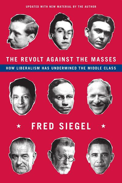 Download The Revolt Against the Masses Book