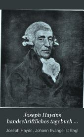 Joseph Haydns handschriftliches tagebuch aus der zeit seines zweiten aufenthaltes in London, 1794 und 1795