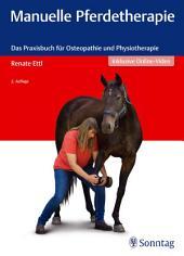 Manuelle Pferdetherapie: Das Praxisbuch für Osteopathie und Physiotherapie, Ausgabe 2