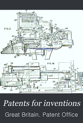Patents for Inventions: Abridgments of Specifications. printing, letter press & lithographic. Class 100, Volume 3