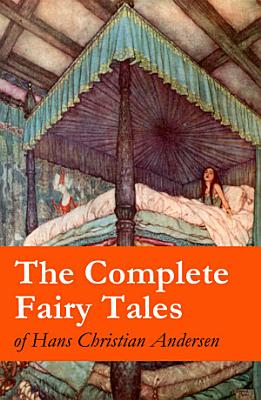 The Complete Fairy Tales of Hans Christian Andersen PDF