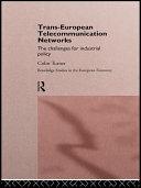 Trans-European Telecommunication Networks