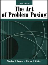 The Art of Problem Posing: Edition 3