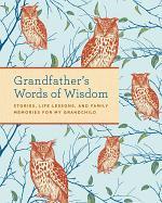 Grandfather's Words of Wisdom Journal